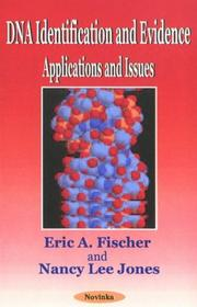 DNA identification and evidence by Eric A. Fischer