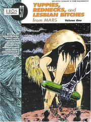 Cover of: Yuppies, rednecks and lesbian bitches from Mars by