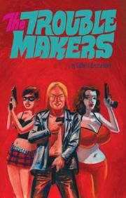 Cover of: The Troublemakers | Gilbert Hernandez