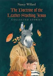 Cover of: The Doctrine of the Leather-Stocking Jesus | Nancy Willard