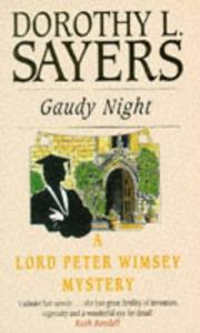 Gaudy Night (A Lord Peter Wimsey Mystery)