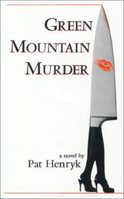 Cover of: Green Mountain Murder | Pat Henryk