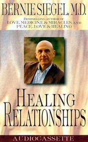 Cover of: Healing Relationships | Bernie S. Siegel