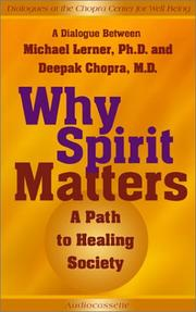 Cover of: Why Spirit Matters | Michael Lerner
