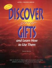 Cover of: Discover Your Gifts and Learn How to Use Them (Revised)