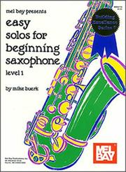 Cover of: Mel Bay Presents Easy Solos for Beginning Saxophone