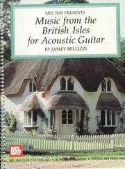 Cover of: Mel Bay Presents Music from the British Isles for acoustic Guitar