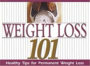 Cover of: Weight Loss 101