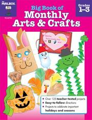 Cover of: Big Book of Monthly Arts & Crafts Grades 1-3