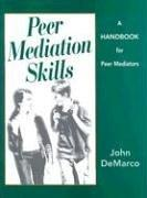 Cover of: Peer Mediation Skills Handbook | John DeMarco