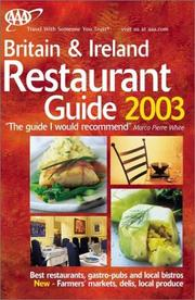 Cover of: AAA Britain & Ireland Restaurant Guide 2003 (AAA Britain & Ireland Restaurant Guide) | American Automobile Association.