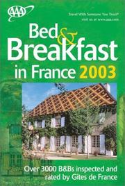 Cover of: Bed & Breakfast in France 2003 (AAA Bed & Breakfast in France) | American Automobile Association.