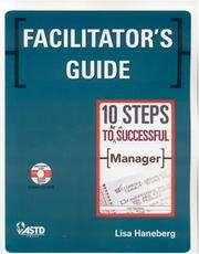 Cover of: Facilitator's Guide: 10 Steps to Be a Successful Manager
