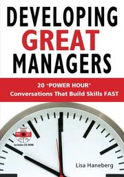 "Cover of: Developing Great Managers: 20 ""Power Hour"" Conversations that Build Skills Fast"