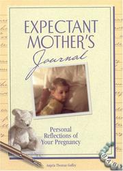 Cover of: An Expectants Mother's Journal