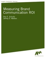 Cover of: Measuring Brand Communication ROI | Don E. Schultz and Jeffrey S. Walters