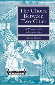 Cover of: The Choice Between Two Cities | Barbara R. Rossing