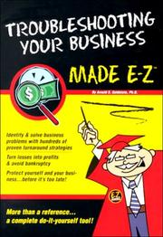 Cover of: Trouble Shooting Your Business Made E-Z (E-Z Legal Guide) | Arnold, Dr. Goldstein