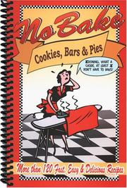 Cover of: No Bake Cookies, Bars & Pies | Cq Products