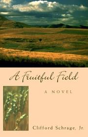 Cover of: A Fruitful Field | Clifford, Jr. Schrage