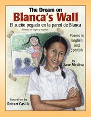 Cover of: The Dream on Blanca's Wall/El Sueno Pegado En LA Pared De Blanca