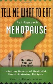 Cover of: Tell Me What to Eat As I Approach Menopause (Tell Me What to Eat)