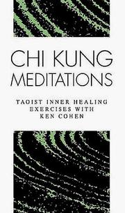Cover of: Chi Kung Meditations