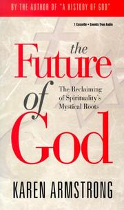 Cover of: The Future of God: The Reclaiming of Spirituality's Mystical Roots/Cassette
