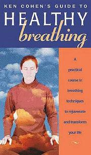 Cover of: Ken Cohen's Guide to Healthy Breathing