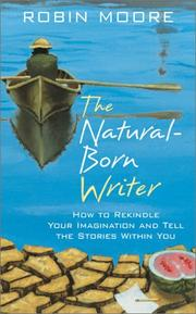 Cover of: The Natural Born Writer | Robin Moore