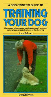 Cover of: A Dog Owner's Guide to Training Your Dog (Dog Owner's Guides)