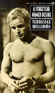 Cover of: A Streetcar Named Desire | Tennessee Williams