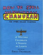 Cover of: How to Spell Chanukah and Other Holiday Dilemmas