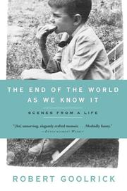 Cover of: The End of the World as We Know It | Robert Goolrick