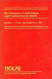 Cover of: The Formulation of AIDS Policies Legal Considerations for Schools | Matthew Welker