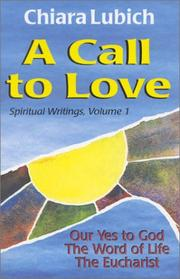 Call To Love by Chiara Lubich
