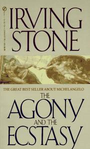 Cover of: The Agony and the Ecstasy | Irving Stone