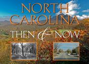 Cover of: North Carolina Then & Now (Then & Now (Westcliffe)) | Kevin Adams
