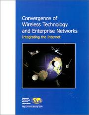 Cover of: Convergence of Wireless Technology and Enterprise Networks