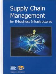Cover of: Supply Chain Management for E-Business Infrastructures