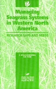 Cover of: Managing Seagrass Systems in Western North America | S. Wyllie-Echeverria
