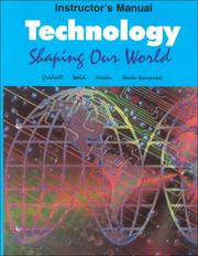 Cover of: Technology: Shaping Our World  | John B. Gradwell