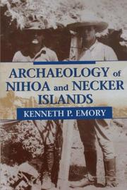 Archaeology of Nihoa and Necker Islands (Bishop Museum Bulletins in Anthropology)