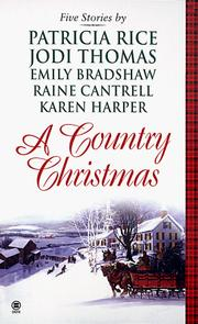 Cover of: A Country Christmas: A Husband for Holly/ Friends are Forever/ The Gift/ A Time for Giving/ O Christmas Tree