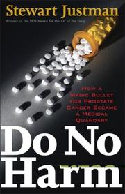 Cover of: Do No Harm | Stewart Justman
