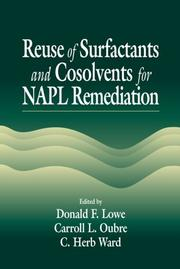 Cover of: Reuse of surfactants and cosolvents for NAPL remediation