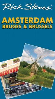 Cover of: Rick Steves' Amsterdam, Bruges and Brussels (Rick Steves) | Rick Steves, Gene Openshaw