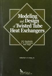 Cover of: Modeling and Design of Twisted Tube Heat Exchangers by B. V. Dzyubenko, L. V. A. Ashmantas, M. D. Segal