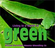 Cover of: Living in a World of - Green (Living in a World of)