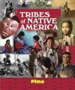 Cover of: Tribes of Native America - Pima (Tribes of Native America) |